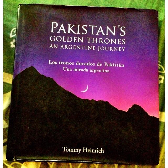 Los Tronos Dorados de #Pakistan - Una Mirada Argentina by Tommy Heinrich | London Book Co. | #TerbeliBukuLagi | #Kohsar Market | #Islamabad, Pakistan